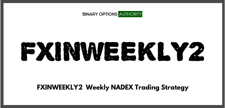 FXINWEEKLY2 Weekly Binary Options Strategy & System